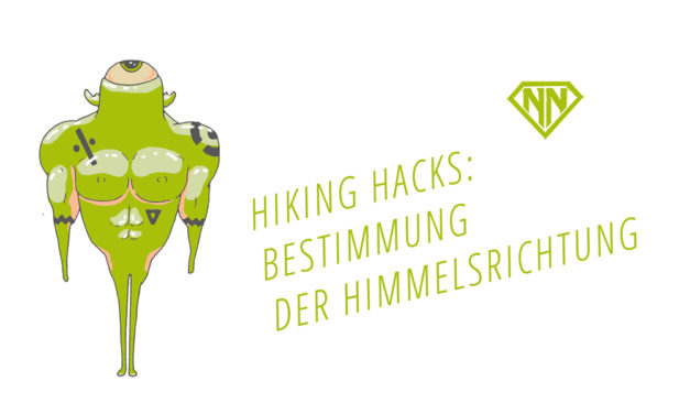 Hiking Hacks: Tipps zur Bestimmung der Himmelsrichtung