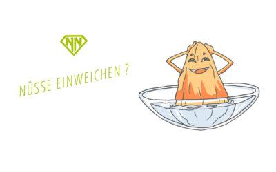 Phytinsäure – Wie und warum Du Nüsse einweichen solltest