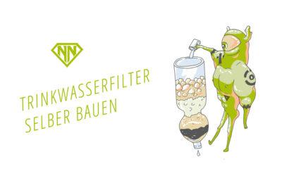 Trinkwasserfilter selber bauen: So bereitest du Wasser in der Natur auf