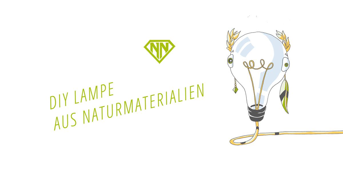 Diy Wohnen So Baust Du Eine Lampe Aus Naturmaterialien