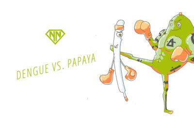 Dengue Fieber vs. Papaya Power