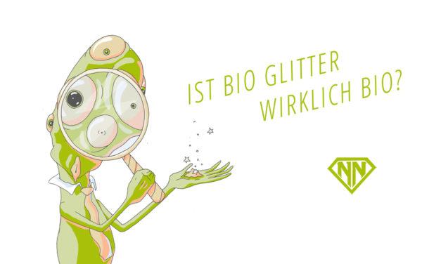 Bio Glitter/Glitzer – Die Suche nach biologisch abbaubarer Glitter