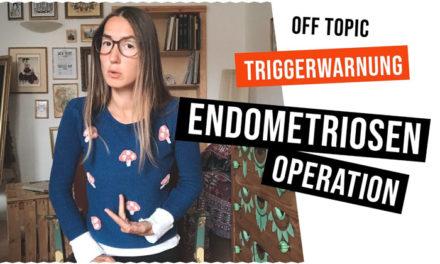Endometriose OP – mein Erfahrungsbericht, Bauchspiegelung wegen starker Regelschmerzen